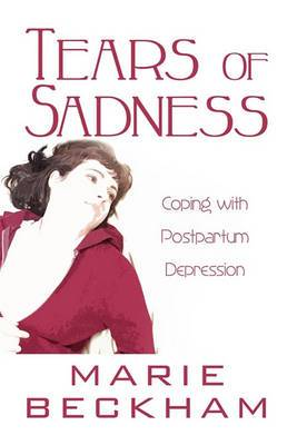 Tears of Sadness: Coping with Postpartum Depression