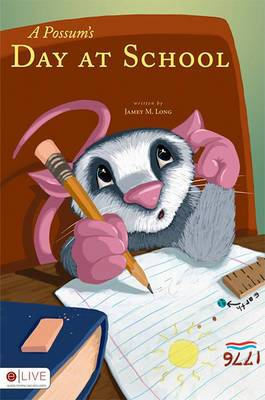 A Possum's Day at School