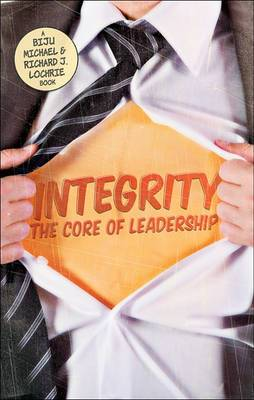 Integrity: The Core of Leadership