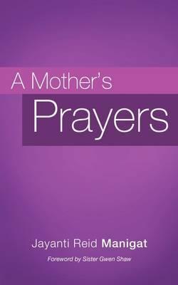 A Mother's Prayers