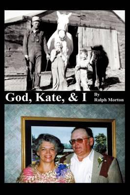 God, Kate, & I