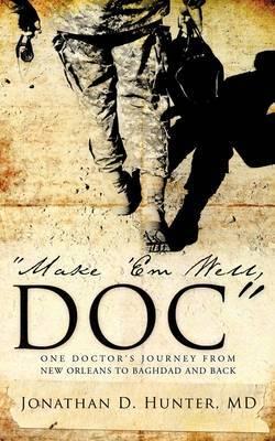 Make 'em Well, Doc