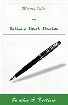 Literary Talks on Writing Short Stories