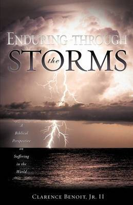 Enduring Through the Storms