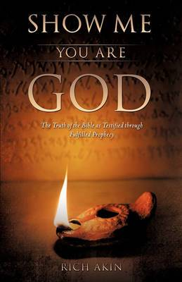 Show Me You Are God