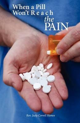 When a Pill Won't Reach the Pain