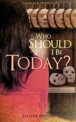Who Should I Be Today?