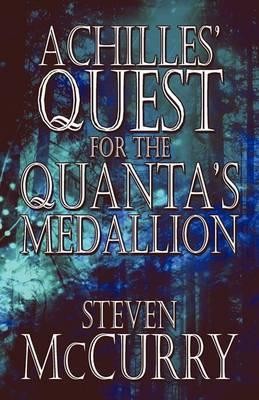 Achilles' Quest for the Quanta's Medallion