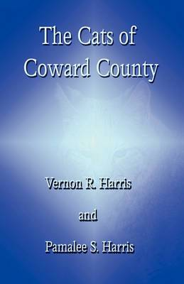 The Cats of Coward County