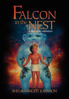 Falcon in the Nest: A Story of Bes Adventure