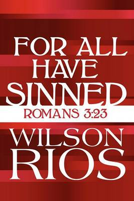 For All Have Sinned: Romans 3:23