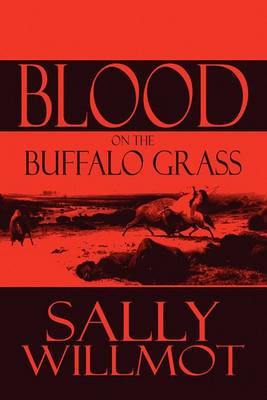 Blood on the Buffalo Grass