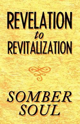 Revelation to Revitalization