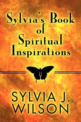 Sylvia's Book of Spiritual Inspirations