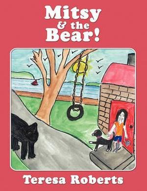 Mitsy & the Bear!