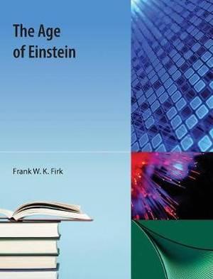 The Age of Einstein