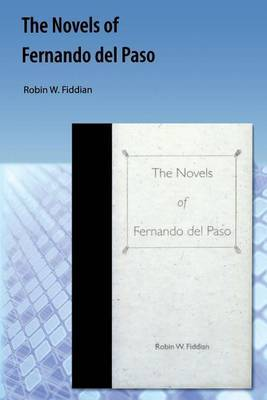 The Novels of Fernando del Paso