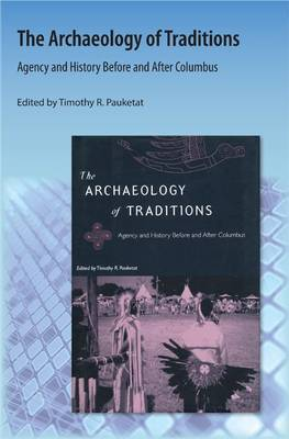 The Archaeology of Traditions: Agency and History Before and After Columbus