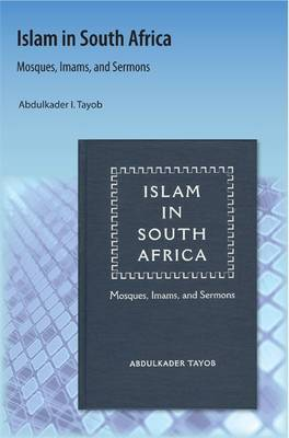 Islam in South Africa: Mosques, Imams, and Sermons