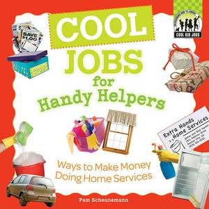 Cool Jobs for Handy Helpers: Ways to Make Money Doing Home Services