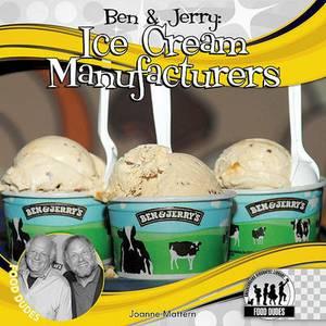 Ben & Jerry  : Ice Cream Manufacturers