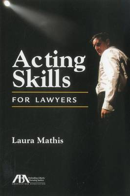 Acting Skills for Lawyers