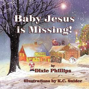 Baby Jesus Is Missing