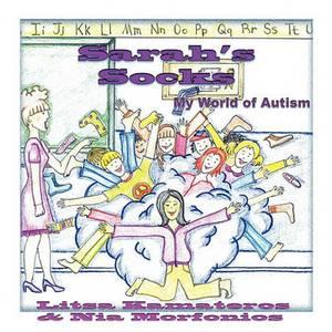 Sarah's Socks: My World of Autism