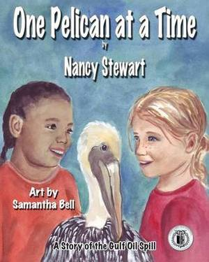 One Pelican at a Time: A Story of the Gulf Oil Spill
