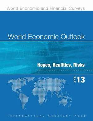 World Economic Outlook, April 2013 (Chinese): Hopes, Realities, Risks