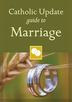 Catholic Update Guide Marriage