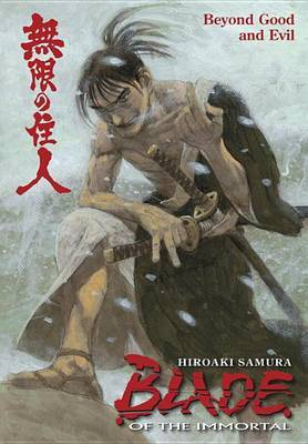 Blade of the Immortal: volume 29: Beyond Good and Evil