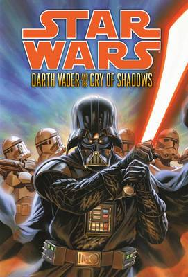 Darth Vader and the Cry of Shadows