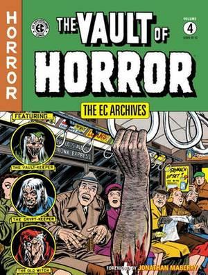 The EC Archives: Vault of Horror: Volume 4
