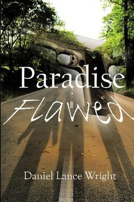 Paradise Flawed