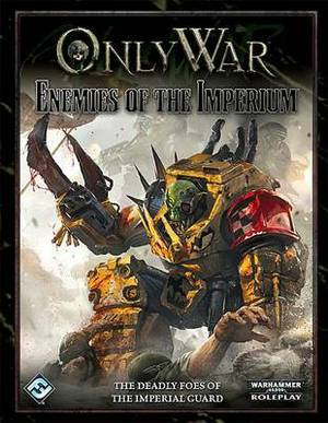 Only War: Enemies of the Imperium