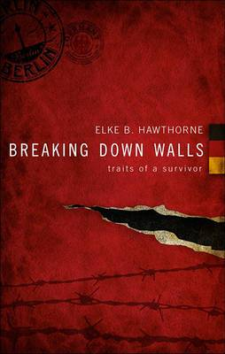 Breaking Down Walls: Traits of a Survivor