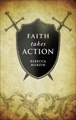 Faith Takes Action