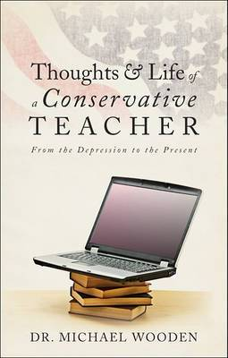 Thoughts & Life of a Conservative Teacher  : From the Depression to the Present