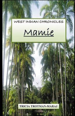 West Indian Chronicles: Mamie