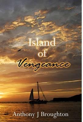 Island of Vengeance: A Story of Revenge