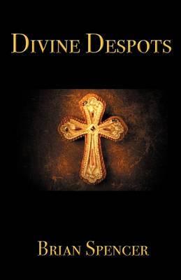 Divine Despots