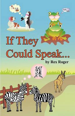 If They Could Speak