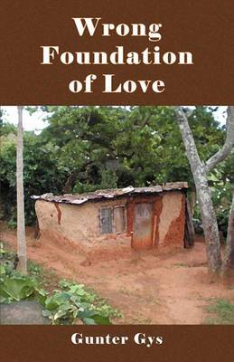Wrong Foundation of Love