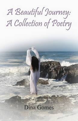 A Beautiful Journey: A Collection of Poetry