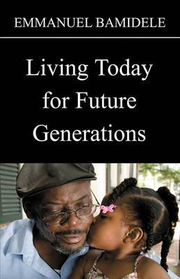 Living Today for Future Generations