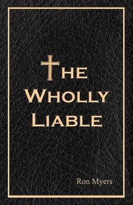 The Wholly Liable
