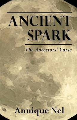Ancient Spark: The Ancestors' Curse