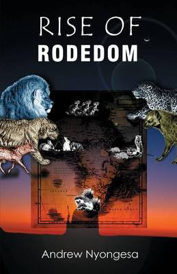 Rise of Rodedom