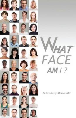 What Face Am I?